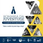 Romaria Nacional da Juventude acontece em abril no Santuário de Aparecida