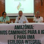 """Igreja na Amazônia: """"O Espírito que conduz a Igreja nos animará e sustentará em nossa caminhada"""""""