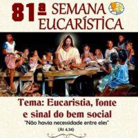 81ª Semana Eucarística Paróquia São Benedito e N. S. do Patrocínio