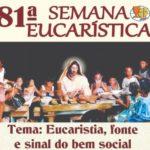 81ª Semana Eucarística Santuário/Paróquia São Benedito e Nossa Senhora do Patrocínio