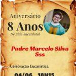 Aniversário oito anos de vida Sacerdotal Pe. Marcelo Silva, sss