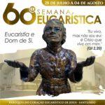 60ª Semana Eucarística em Caratinga
