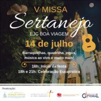 5ª Missa Sertaneja - Paróquia Nossa Senhora da Boa Viagem