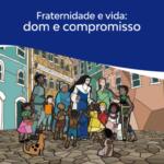 CNBB lança clipe da Campanha da Fraternidade 2020