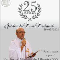 Pe. Jesus Mateus de Oliveira, sss, celebra Jubileu de Prata Presbiteral