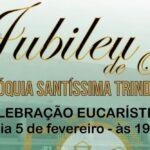 Jubileu de Ouro Paróquia Santíssima Trindade
