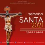 Programação Semana Santa Igreja de Santana – Santuário da Adoração Perpétua