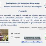 Paróquia Santa Ifigênia convida para a Missa do 1º ano da Páscoa de Dom Aldo Pagotto, sss