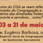Os frutos do CGA nas dimensões Fraterna, Orante e Servidora da Congregação
