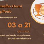 C.G.A. Conselho Geral Ampliado – 03 a 21 de maio de 2021