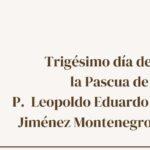 Missa de 30 dias da Páscoa de Pe. Leopoldo Jiménez, sss