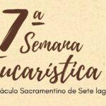 7ª Semana Eucarística na Cidade de Sete Lagoas