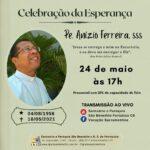 Missa de Sétimo dia Pe. Anízio Ferreira dos Santos, sss