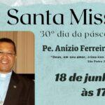 Missa de 30 dias de falecimento – Pe. Anízio Ferreira dos Santos, sss