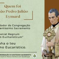Inicio do tríduo em preparação para a Festa de São Pedro Julião Eymard.