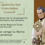 Inicio del triduo en preparación para la Fiesta de San Pedro Julián Eymard.