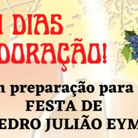 -  11 DIAS DE ADORAÇÃO AO SANTÍSSIMO COM A ALLS - Em preparação para a Festa de São Pedro Julião Eymard