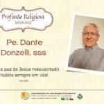 Aniversário de Profissão Religiosa Pe. Dante Donzelli, sss