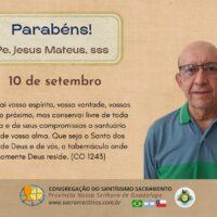 Aniversário de Nascimento Pe. Jesus Mateus de Oliveira, sss