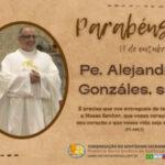 Aniversário de nascimento Pe. Alejandro Fabio González, sss